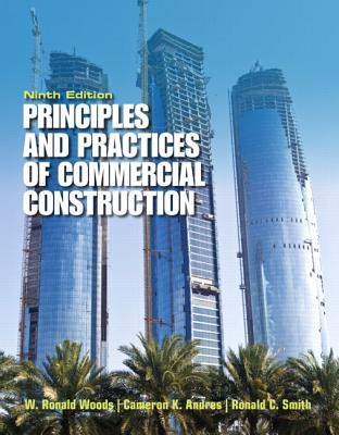 Principles & Practices of Commercial Construction By Andres, Cameron K./ Smith, R. C./ Woods, Ronald