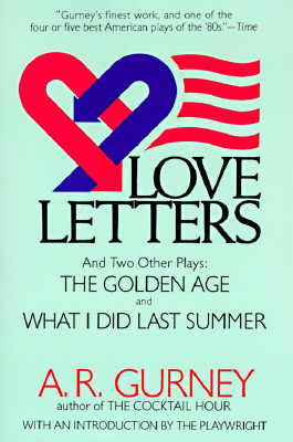Love Letters and Two Other Plays By Gurney, Albert Ramsdell