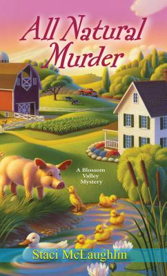 All Natural Murder By McLaughlin, Staci