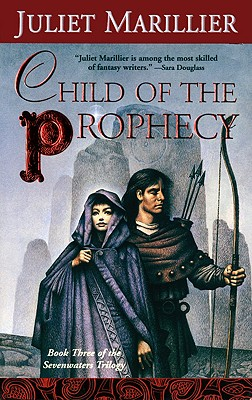 Child of the Prophecy By Marillier, Juliet